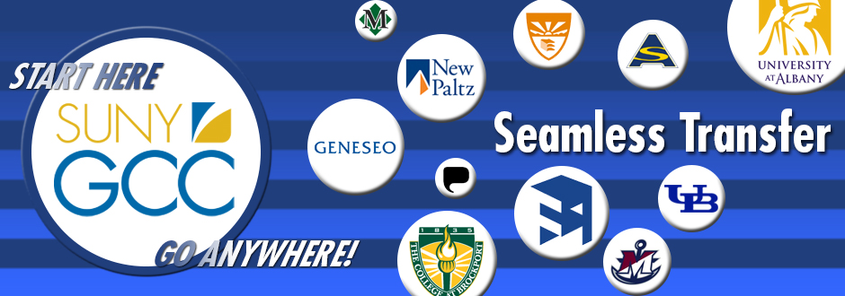 SUNY GCC - Start here, go anywhere! Seamless Transfer options