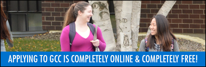 Applying to GCC is completely online & completely free!