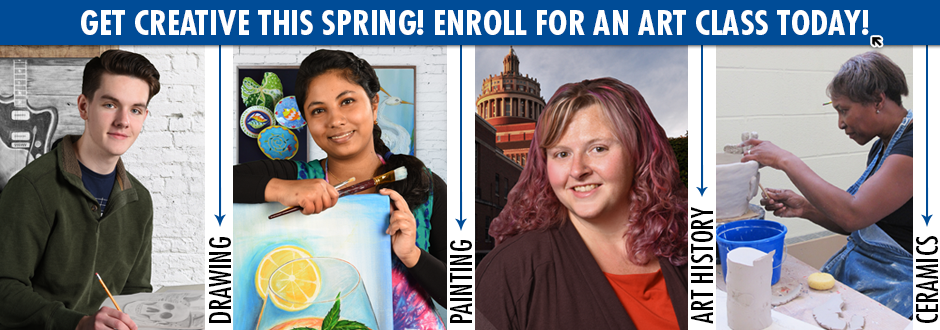 Enroll for an Art class this Spring!