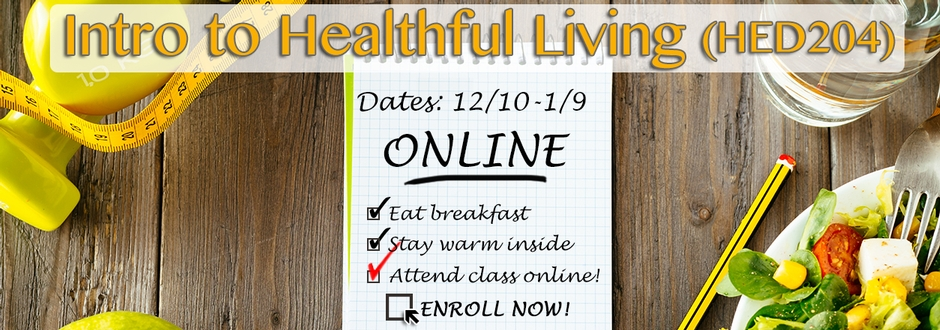 Winterim Class - HED204 Intro to Healthful Living