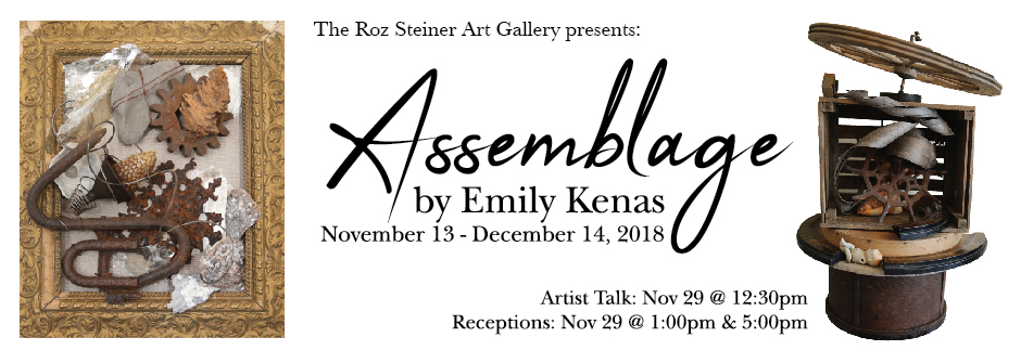 Roz Steiner Art Gallery Exhibit - Assemblage