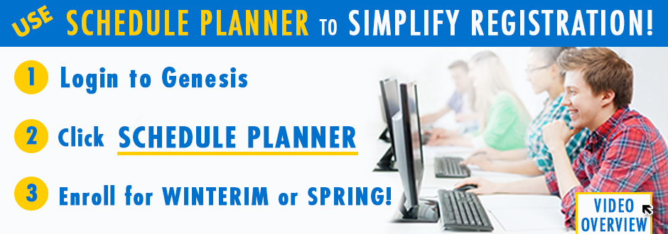 Use Schedule Planner - Enroll for Winterim or Spring