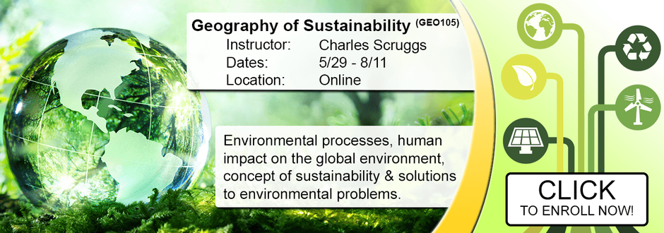 Geography of Sustainability (GEO105) - Summer 2018