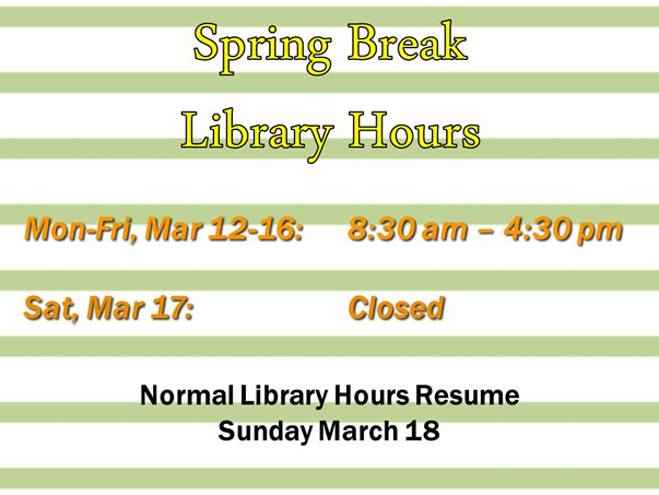 spring break hours