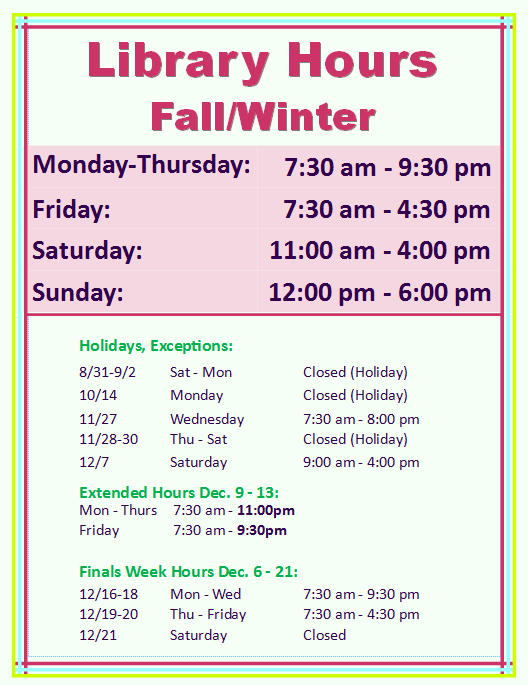 contact the library for more information about hours: 585-345-6834